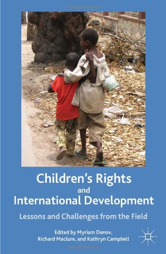 Children's rights and international development: Lessons and challenges from the field