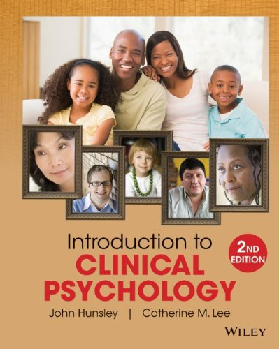 Introduction to clinical psychology: An evidence-based approach, 2nd edition